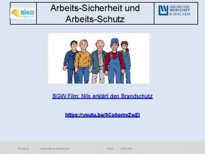 ArbeitsSicherheit und ArbeitsSchutz BGW Film Nils erklrt den