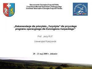 Stowarzyszenie Euroregion Karpacki Polska Urzd Marszakowski Wojewdztwa Podkarpackiego