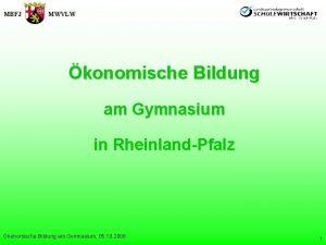 MBFJ MWVLW konomische Bildung am Gymnasium in RheinlandPfalz
