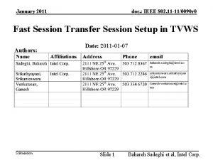January 2011 doc IEEE 802 11 110090 r