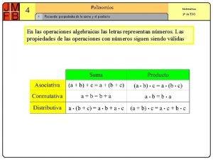 4 Polinomios 1 Recuerda propiedades de la suma