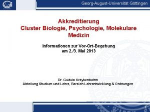 GeorgAugustUniversitt Gttingen Akkreditierung Cluster Biologie Psychologie Molekulare Medizin