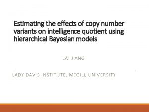 Estimating the effects of copy number variants on