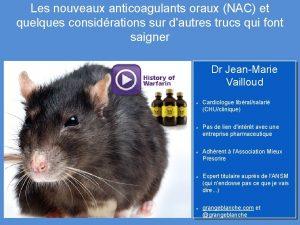 Les nouveaux anticoagulants oraux NAC et quelques considrations