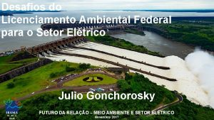 Desafios do Licenciamento Ambiental Federal para o Setor