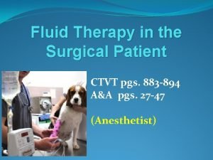 Fluid Therapy in the Surgical Patient CTVT pgs