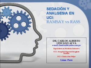 SEDACIN Y ANALGESIA EN UCI RAMSAY vs RASS
