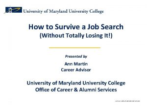 How to Survive a Job Search Without Totally