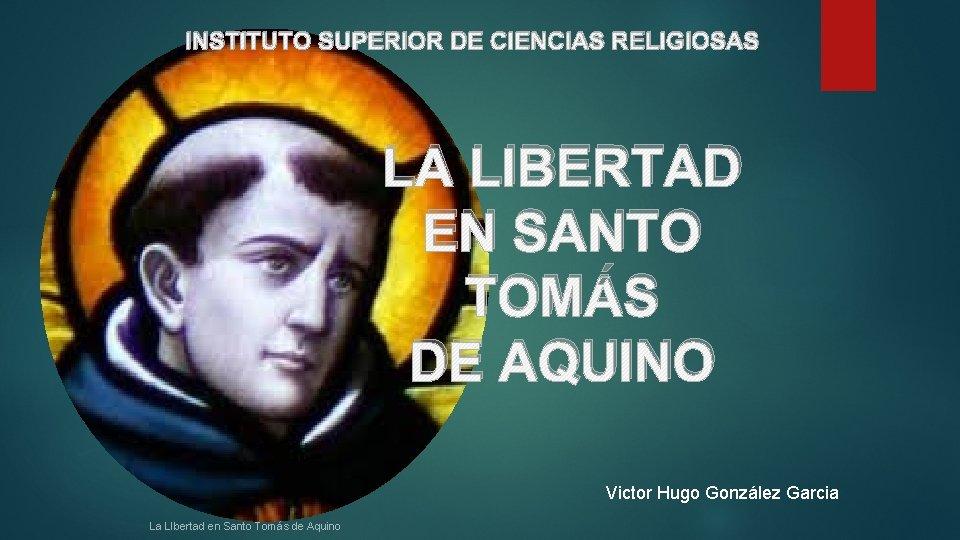 INSTITUTO SUPERIOR DE CIENCIAS RELIGIOSAS LA LIBERTAD EN