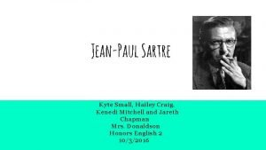 JeanPaul Sartre Kyte Small Hailey Craig Kenedi Mitchell