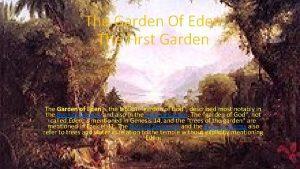 The Garden Of Eden The First Garden The