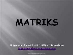 MATRIKS Muhammad Zainal Abidin SMAN 1 BoneBone http