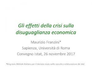 Gli effetti della crisi sulla disuguaglianza economica Maurizio