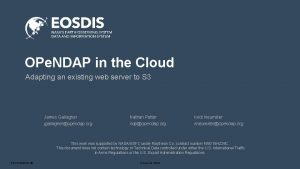OPe NDAP in the Cloud Adapting an existing