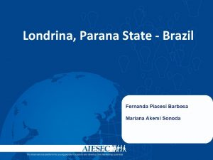 Londrina Parana State Brazil Fernanda Piacesi Barbosa Mariana