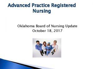 Advanced Practice Registered Nursing Oklahoma Board of Nursing