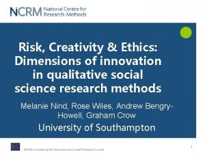 Risk Creativity Ethics Dimensions of innovation in qualitative
