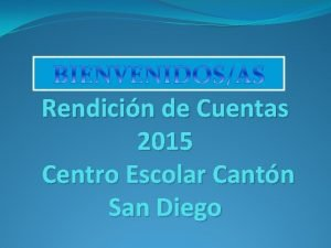 Rendicin de Cuentas 2015 Centro Escolar Cantn San