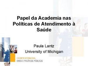 Papel da Academia nas Polticas de Atendimento Sade