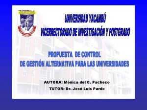 AUTORA Mnica del C Pacheco TUTOR Dr Jos