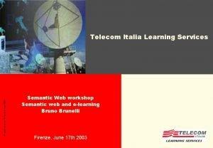 All rights reserved Telecom Italia 2002 Telecom Italia