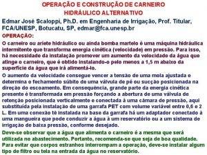 OPERAO E CONSTRUO DE CARNEIRO HIDRULICO ALTERNATIVO Edmar