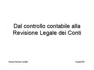 Dal controllo contabile alla Revisione Legale dei Conti