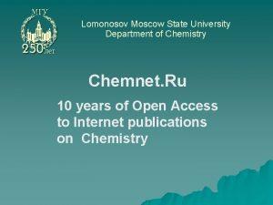 Lomonosov Moscow State University Department of Chemistry Chemnet