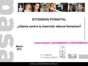 EXTENSION POSNATAL Atenta contra la insercin laboral femenina