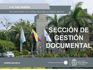 SECCIN DE GESTIN DOCUMENTAL 3 RA JORNADA DE