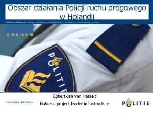 Obszar dziaania Policji ruchu drogowego w Holandii NHN