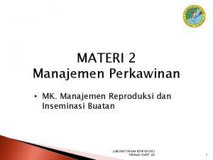 MATERI 2 Manajemen Perkawinan MK Manajemen Reproduksi dan