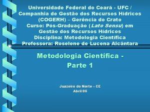 Universidade Federal do Cear UFC Companhia de Gesto