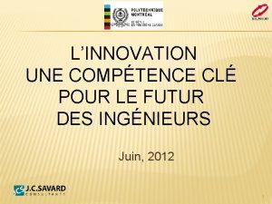 LINNOVATION UNE COMPTENCE CL POUR LE FUTUR DES
