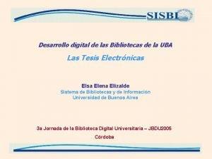 Desarrollo digital de las Bibliotecas de la UBA