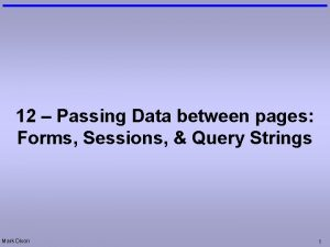 12 Passing Data between pages Forms Sessions Query