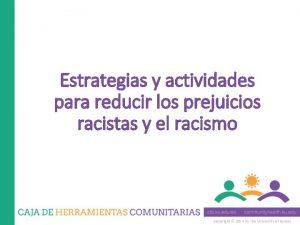 Estrategias y actividades para reducir los prejuicios racistas