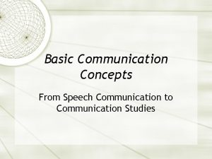 Basic Communication Concepts From Speech Communication to Communication