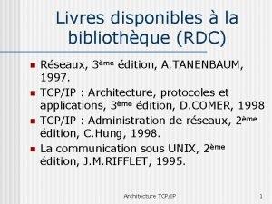 Livres disponibles la bibliothque RDC n n Rseaux