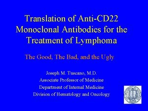 Translation of AntiCD 22 Monoclonal Antibodies for the