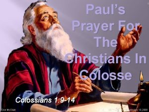 Pauls Prayer For The Christians In Colosse Colossians