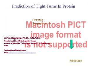 Prediction of Tight Turns In Protein Sequence G