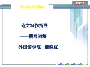 Thesis Writing A Guide to Thesis Writing Writing