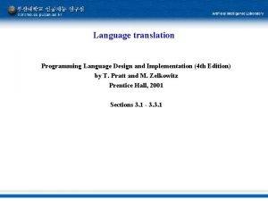 Language translation Programming Language Design and Implementation 4