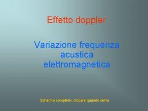 Effetto doppler Variazione frequenza acustica elettromagnetica Schermo completo