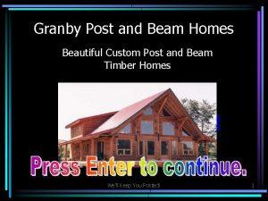 Granby Post and Beam Homes Beautiful Custom Post