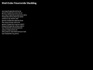 Mail Order Finasteride Shedding purchase finasteride online kjv