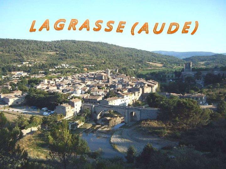 Lagrasse est une commune franaise situe dans le