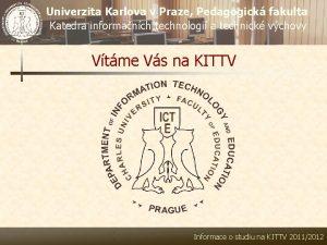 Univerzita Karlova v Praze Pedagogick fakulta Katedra informanch