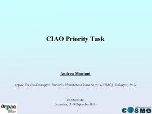 CIAO Priority Task Andrea Montani Arpae EmiliaRomagna Servizio